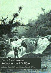 Der schweizerische Robinson von J.D. Wyss: Band 1