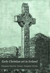 Early Christian Art in Ireland: Part 1