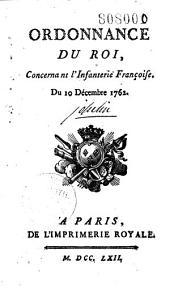 Ordonnance du Roi, concernant l'infanterie françoise du 10 décembre 1762