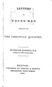 Letters to Young Men Preparing for the Christian Ministry