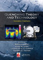 Quenching Theory and Technology, Second Edition: Edition 2