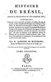 Histoire du Brésil: depuis sa découverte en 1500 jusqu'en 1810, Volume3