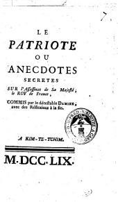 Le patriote ou anecdotes secretes sur l'assassinant de sa majesté, le roy de France, commis par le détestable Damiens, avec des réflexions à la fin: Partie12