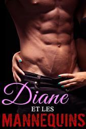 Diane et les Mannequins: (Nouvelle), Volume3
