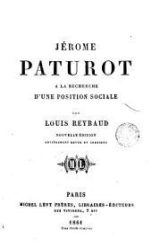 Jérome Paturot á la recherche d'une position sociale