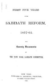 First Five Years of the Sabbath Reform, 1857-62