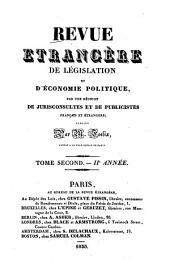 Revue étrangère de législation et d'économie politique: par une réunion de jurisconsultes et de publicistes français et étrangers, Volume 2