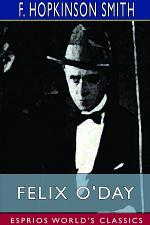 Felix O'Day (Esprios Classics)