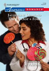 The Doctor + Four