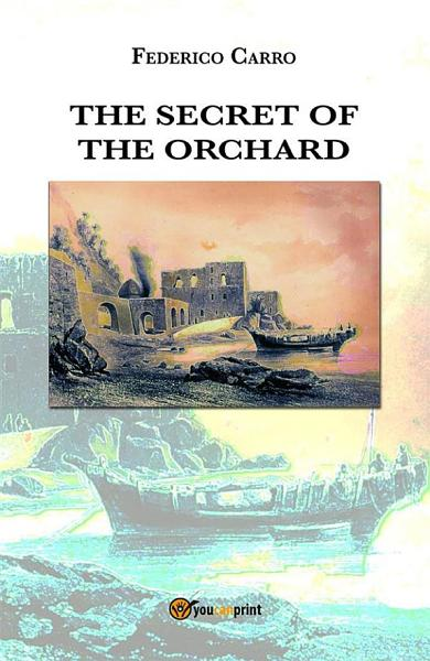 Download The secret of the orchard Book