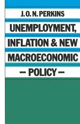 Unemployment  Inflation and New Macroeconomic Policy PDF