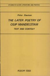 The Later Poetry of Osip Mandelstam