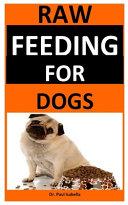 Raw Feeding For Dogs