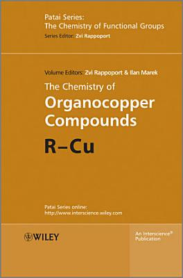 The Chemistry of Organocopper Compounds