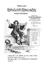 Popular British Ballads, Ancient and Modern: Volume 1