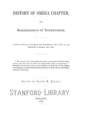 History of Omega Chapter, and Reminiscences of Northwestern