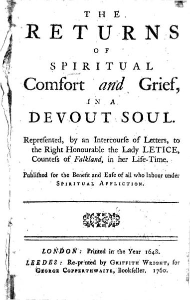 The Returns of Spiritual Comfort and Grief  in a Devout Soul PDF
