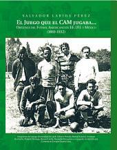 El Juego que el CAM jugaba...: Orígenes del Futbol Americano en EE.UU. y México (1869-1932)