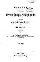 Handbuch der österreichischen Verwaltungs-Gesetzkunde: nach dem gegenwärtigen Stande der Gesetzgebung bearbeitet von Moriz von Stubenrauch, Band 1