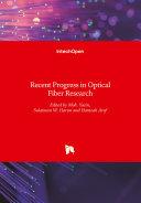 Recent Progress in Optical Fiber Research