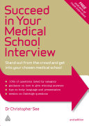 Succeed in Your Medical School Interview