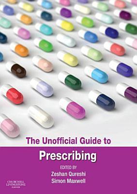 The Unofficial Guide to Prescribing e book PDF