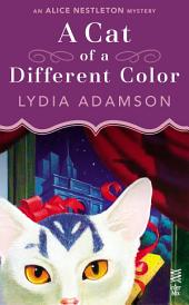 A Cat of a Different Color: An Alice Nestleton Mystery (InterMix)