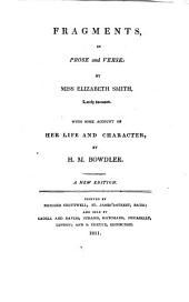 Fragments in prose and verse: by E. Smith. With some account of her life and character by H.M. Bowdler. [A variant]