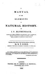 A Manual of the Elements of Natural History     Translated from the tenth German edition  by R  T  Gore   With plates   PDF