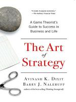 The Art of Strategy  A Game Theorist s Guide to Success in Business and Life PDF