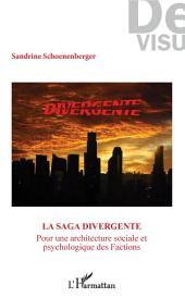 """La saga """"Divergente"""": Pour une architecture sociale et psychologique des Factions"""