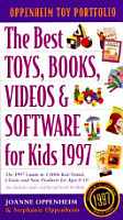 The Best Toys  Books Videos and Software for Kids  1997 PDF