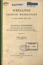 Schellings geistige Wandlungen in den Jahren 1800-1810