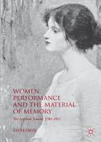 Women  Performance and the Material of Memory PDF
