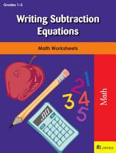 Writing Subtraction Equations: Math Worksheets
