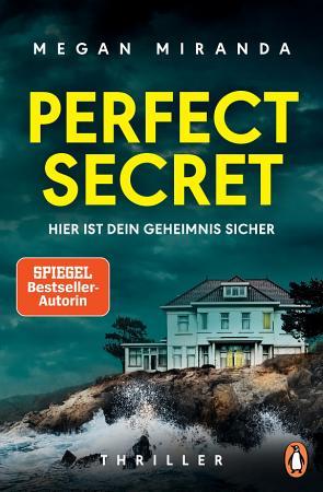 Perfect Secret     Hier ist Dein Geheimnis sicher PDF
