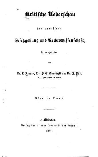 Kritische Ueberschau der deutschen Gesetzgebung und Rechtswissenschaft PDF