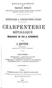 Architecture et Constructions civiles: Charpenterie métallique, Volume1