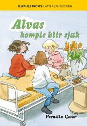 Alvas kompis blir sjuk - Alva 5