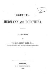 Goethe's Hermann and Dorothea. Translated by ... H. Dale