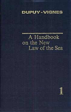 A handbook on the new law of the sea  1  1991  PDF