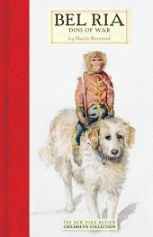 Bel Ria: Dog of War