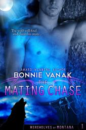 The Mating Chase: Werewolves of Montana Book 1