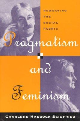 Pragmatism and Feminism