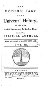 An Universal History, from the Earliest Accounts to the Present Time: Volume 31