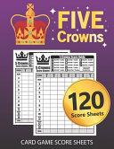 Five Crowns Card Game Score Sheets