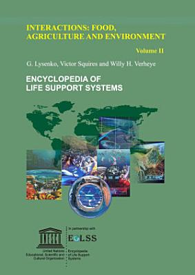 Interactions: Food, Agriculture And Environment - Volume II