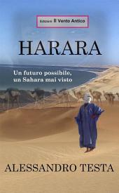 Harara: Un futuro possibile, un Sahara mai visto