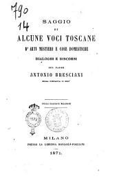 Saggio di alcune voci toscane d'arti, mestieri e cose domestiche dialoghi e discorsi del padre Antonio Bresciani
