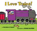 I Love Trains  Board Book